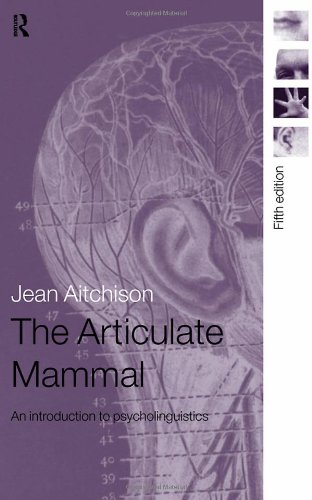 9780415420228: The Articulate Mammal: An Introduction to Psycholinguistics