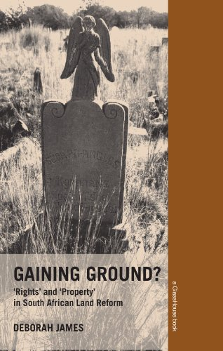 9780415420310: Gaining Ground? Rights and Property in South African Land Reform