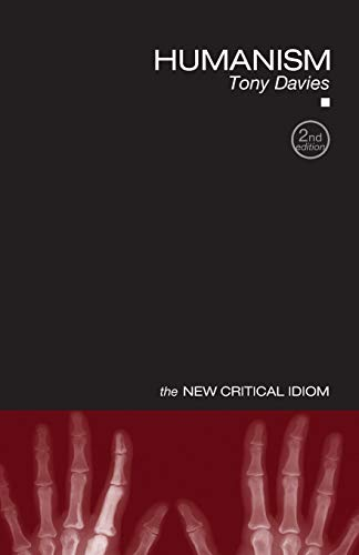 9780415420655: Humanism (The New Critical Idiom)