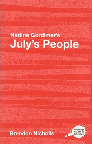 9780415420723: Nadine Gordimer's July's People: A Routledge Study Guide