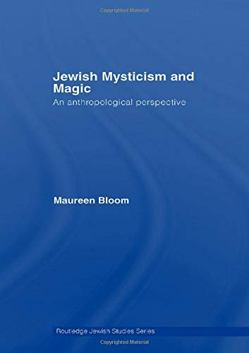 9780415421126: Jewish Mysticism and Magic: An Anthropological Perspective (Routledge Jewish Studies Series)