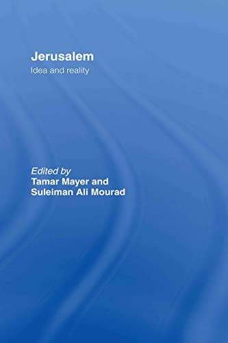 9780415421287: Jerusalem: Idea and Reality: History, Religion and Geography