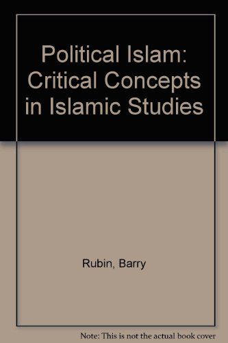 9780415421324: Political Islam: Critical Concepts in Islamic Studies