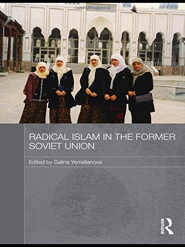 9780415421744: Radical Islam in the Former Soviet Union (Routledge Contemporary Russia and Eastern Europe Series)