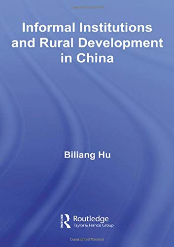 9780415421775: Informal Institutions and Rural Development in China