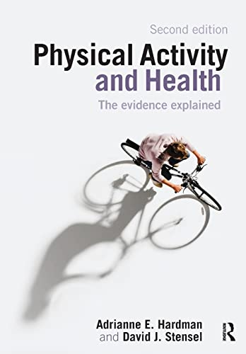 9780415421980: Physical Activity and Health: The Evidence Explained