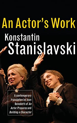 An Actor's Work: A Student's Diary: Konstantin Stanislavski and