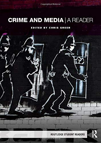 9780415422383: Crime and Media: A Reader (Routledge Student Readers)