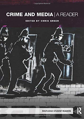 9780415422390: Crime and Media: A Reader (Routledge Student Readers)
