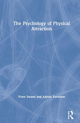 9780415422505: The Psychology of Physical Attraction