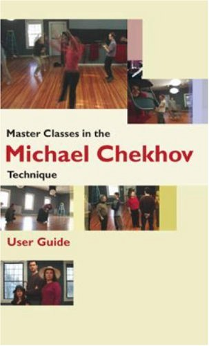 9780415422581: Master Classes in the Michael Chekhov Technique