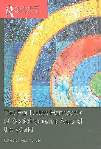 9780415422789: The Routledge Handbook of Sociolinguistics Around the World