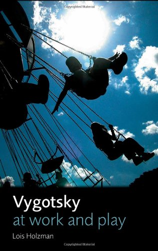 9780415422949: Vygotsky at Work and Play