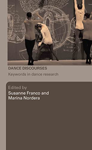 9780415423083: Dance Discourses: Keywords in Dance Research