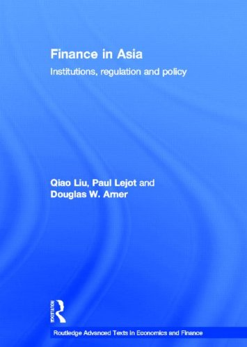 9780415423205: Finance in Asia: Institutions, Regulation and Policy (Routledge Advanced Texts in Economics and Finance)