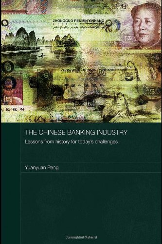 9780415423472: The Chinese Banking Industry: Lessons from History for Today's Challenges (Routledge Studies on the Chinese Economy)