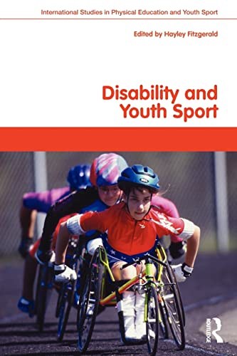 9780415423533: Disability and Youth Sport (Routledge Studies in Physical Education and Youth Sport)