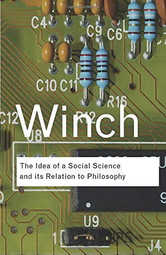 9780415423588: RC Series Bundle: The Idea of a Social Science and Its Relation to Philosophy (Routledge Classics)