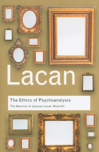 9780415423618: The Ethics of Psychoanalysis: The Seminar of Jacques Lacan: Book VII (Routledge Classics) (Volume 29)