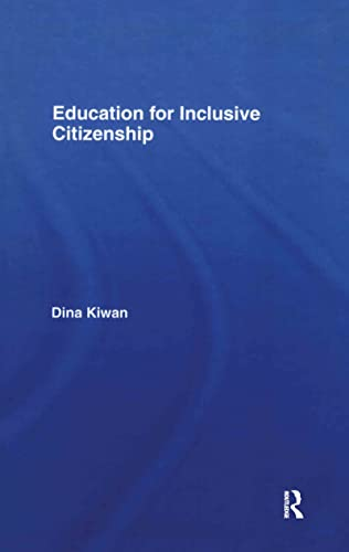 Education for Inclusive Citizenship: Kiwan, Dina Jane