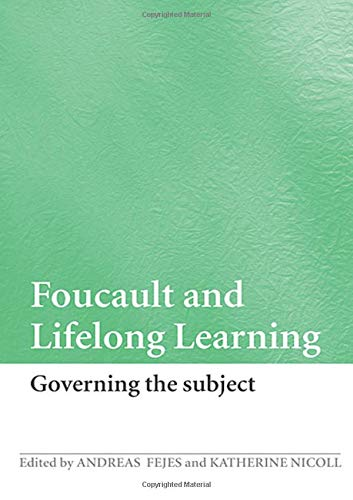 9780415424028: Foucault and Lifelong Learning: Governing the Subject