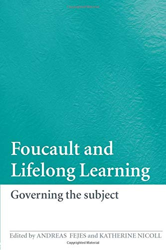 9780415424035: Foucault and Lifelong Learning: Governing the Subject