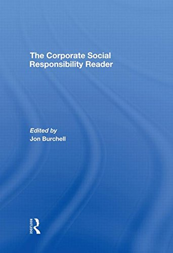 9780415424332: The Corporate Social Responsibility Reader: Context and Perspectives