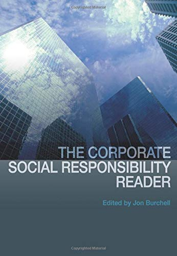 The Corporate Social Responsibility Reader: Jon Burchell