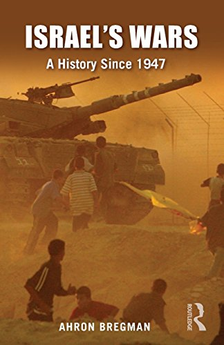 9780415424387: Israel's Wars: A History since 1947 (Warfare and History)