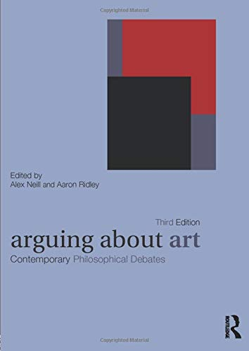 9780415424516: Arguing About Art: Contemporary Philosophical Debates (Arguing About Philosophy)