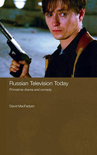 9780415424622: Russian Television Today: Primetime Drama and Comedy