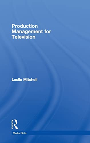 9780415424653: Production Management for Television (Media Skills)