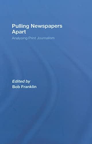 9780415425551: Pulling Newspapers Apart: Analysing Print Journalism