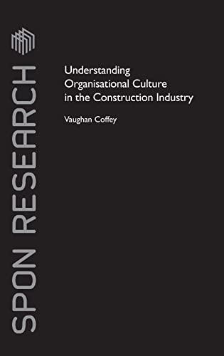 9780415425940: Understanding Organisational Culture in the Construction Industry