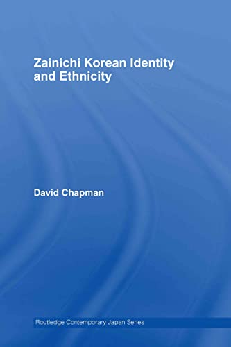 9780415426374: Zainichi Korean Identity and Ethnicity (Routledge Contemporary Japan Series)