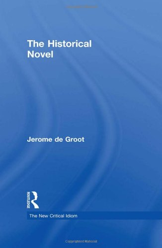 9780415426619: The Historical Novel (The New Critical Idiom)