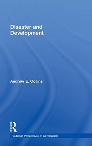 9780415426671: Disaster and Development (Routledge Perspectives on Development) (Volume 5)