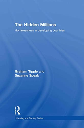 9780415426718: The Hidden Millions: Homelessness in Developing Countries (Housing and Society Series)