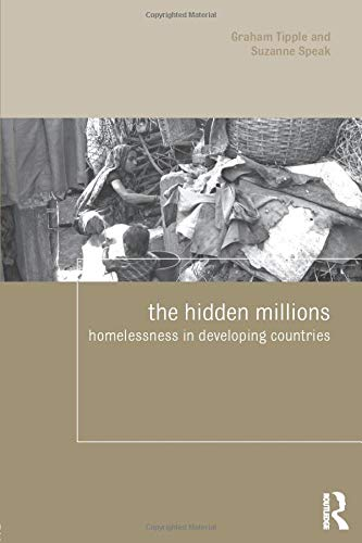 9780415426725: The Hidden Millions: Homelessness in Developing Countries (Housing and Society Series)