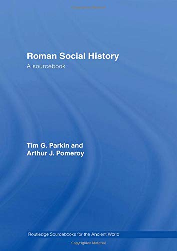 9780415426749: Roman Social History: A Sourcebook (Routledge Sourcebooks for the Ancient World)