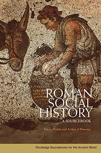 9780415426756: Roman Social History: A Sourcebook