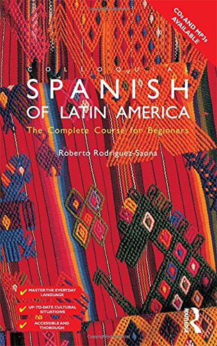 9780415426947: Colloquial Spanish of Latin America (Colloquial Series)