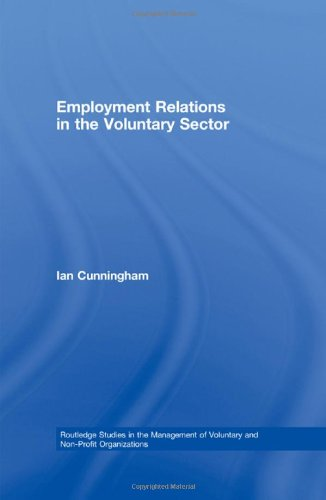 9780415427135: Employment Relations in the Voluntary Sector: Struggling to Care (Routledge Studies in the Management of Voluntary and Non-Profit Organizations)