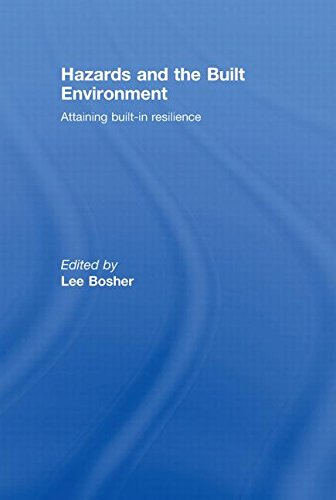 9780415427296: Hazards and the Built Environment: Attaining Built-in Resilience
