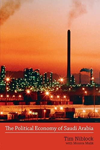 9780415428439: The Political Economy of Saudi Arabia