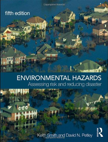 9780415428651: Environmental Hazards: Assessing Risk and Reducing Disaster