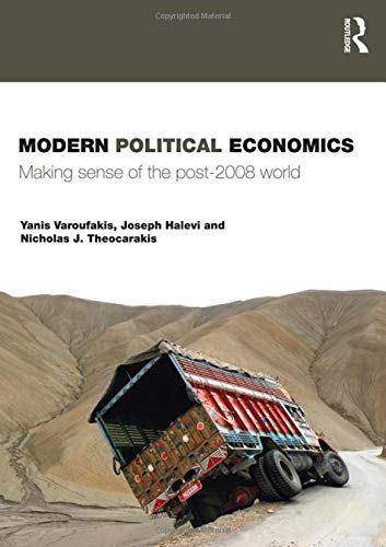 9780415428750: Modern Political Economics: Making Sense of the Post-2008 World