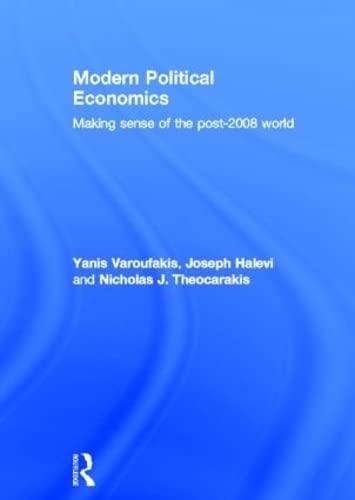9780415428750: Modern Political Economics: Making Sense of the Post-2008 World