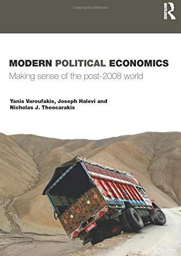 9780415428880: Modern Political Economics: Making Sense of the Post-2008 World