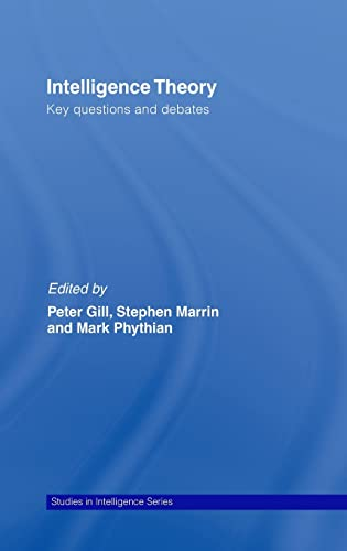 9780415429474: Intelligence Theory: Key Questions and Debates